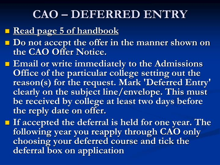 CAO – DEFERRED ENTRY