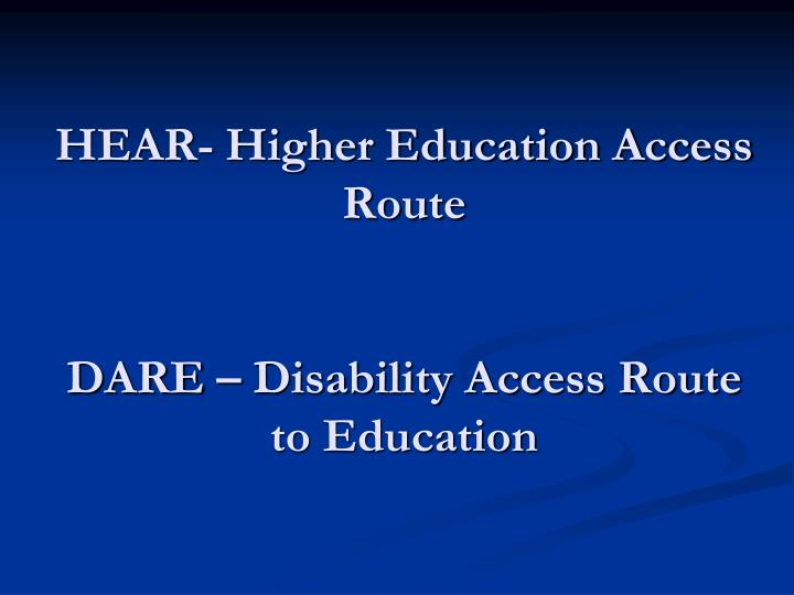 HEAR- Higher Education Access Route