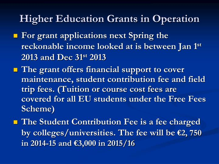 Higher Education Grants in Operation