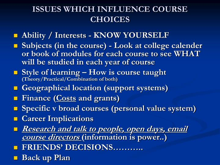 ISSUES WHICH INFLUENCE COURSE CHOICES