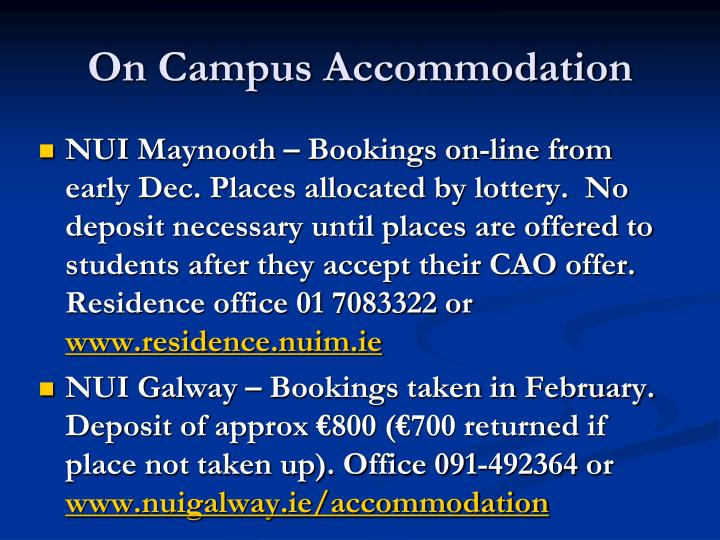 On Campus Accommodation