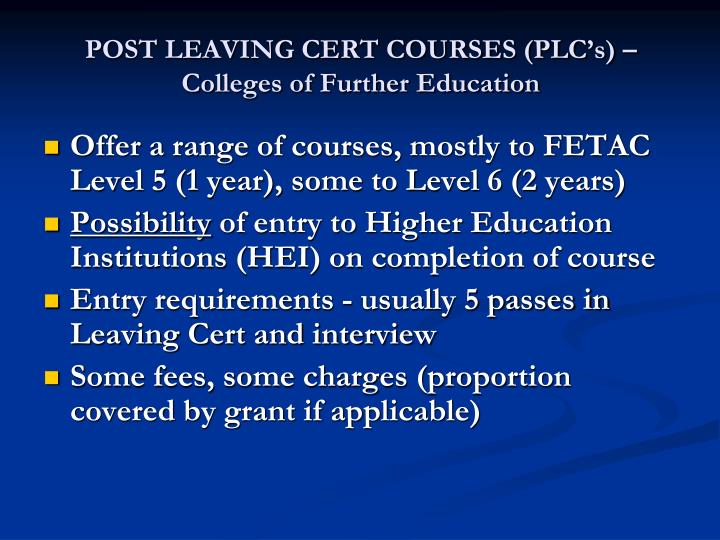 POST LEAVING CERT COURSES (PLC's) – Colleges of Further Education