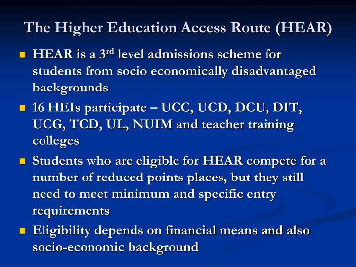 The Higher Education Access Route (HEAR)