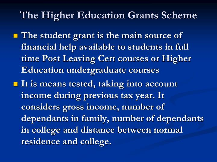The Higher Education Grants Scheme