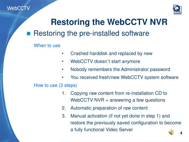 Restoring the WebCCTV NVR