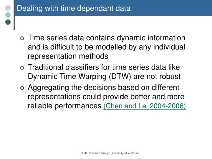 Dealing with time dependant data