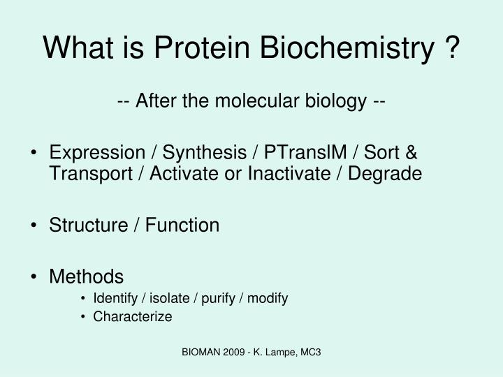 What is Protein Biochemistry ?