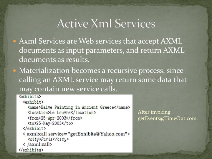 Active Xml Services