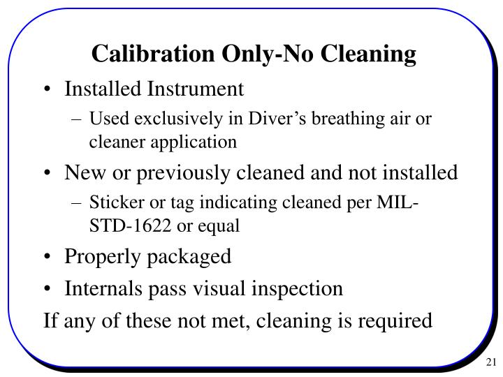 Calibration Only-No Cleaning