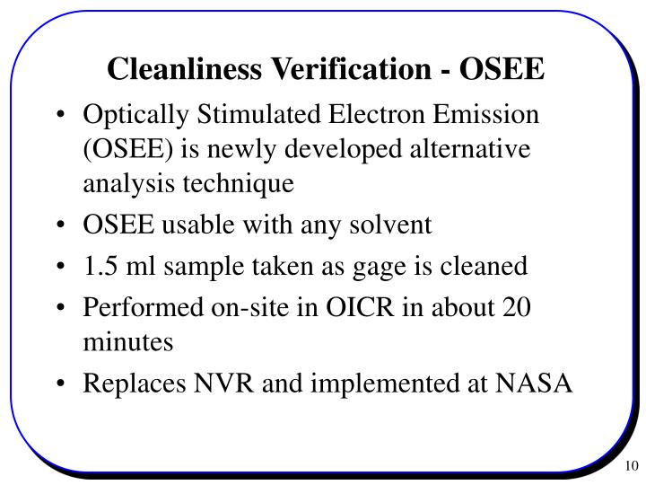 Optically Stimulated Electron Emission (OSEE) is newly developed alternative analysis technique