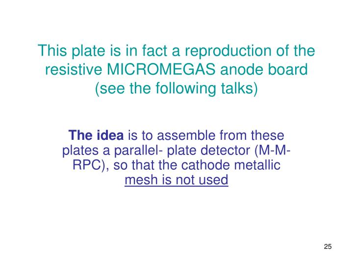 This plate is in fact a reproduction of the resistive MICROMEGAS anode board