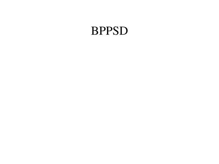 BPPSD