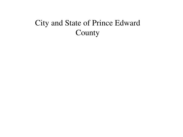 City and State of Prince Edward County