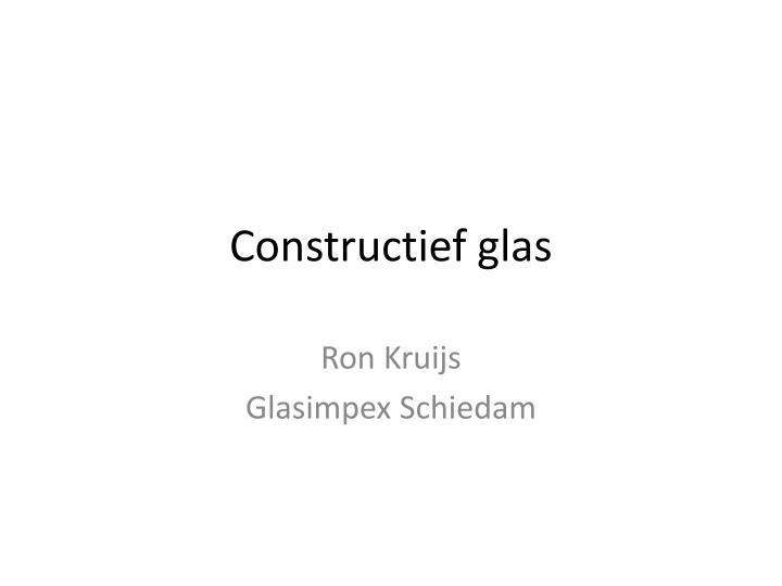 Constructief glas