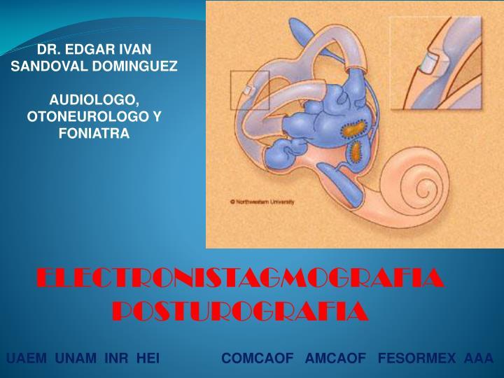 DR. EDGAR IVAN SANDOVAL DOMINGUEZ