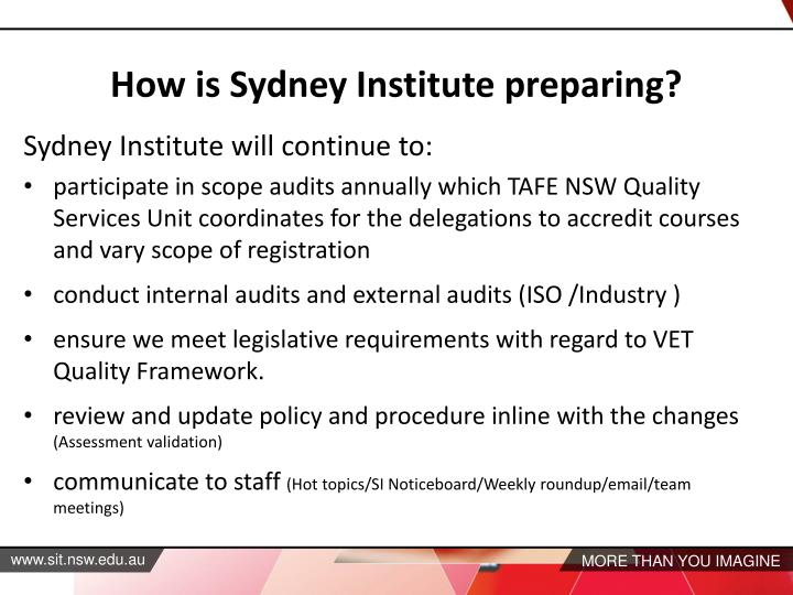 Sydney Institute will continue to: