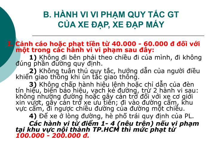B. HÀNH VI VI PHẠM QUY TẮC GT