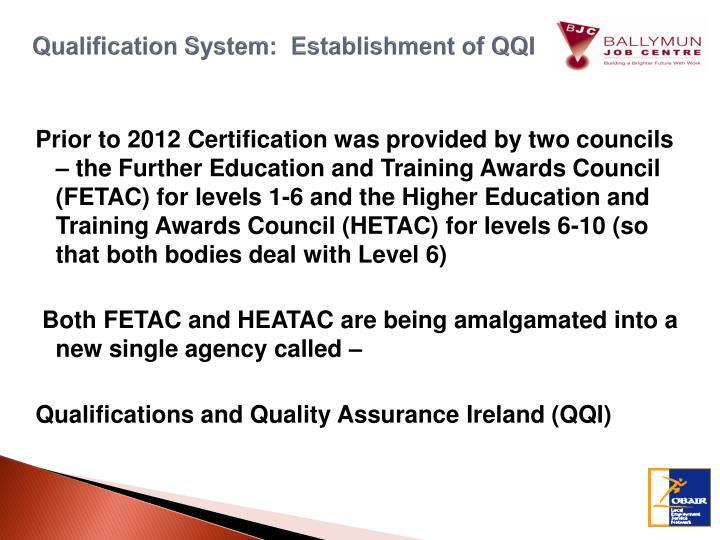 Qualification System:  Establishment of QQI