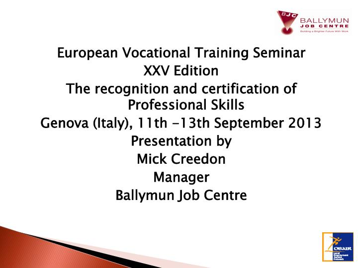 European Vocational Training Seminar