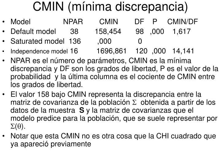 CMIN (mínima discrepancia)