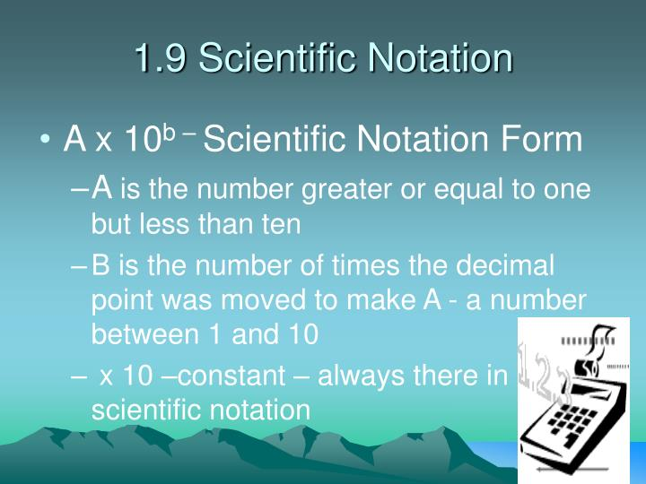 1.9 Scientific Notation