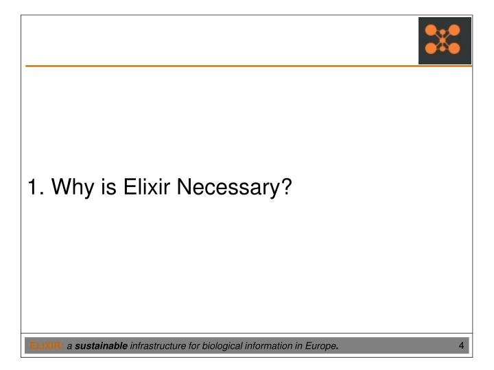 1. Why is Elixir Necessary?