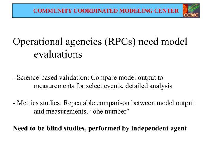 Operational agencies (RPCs) need model
