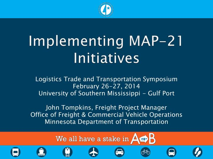 implementing map 21 initiatives
