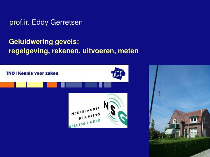 prof.ir. Eddy Gerretsen
