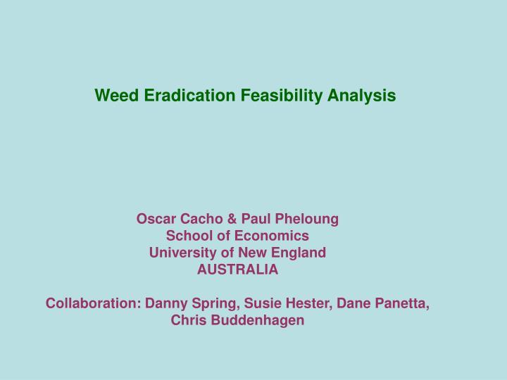 Weed Eradication Feasibility Analysis