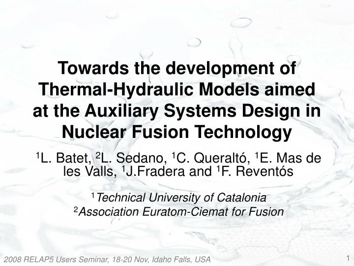 Towards the development of Thermal-Hydraulic Models aimed at the Auxiliary Systems Design in Nuclear...