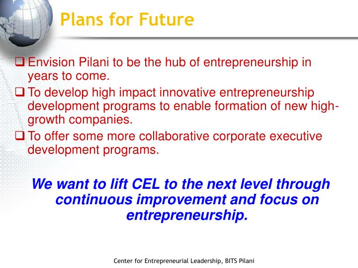 Plans for Future