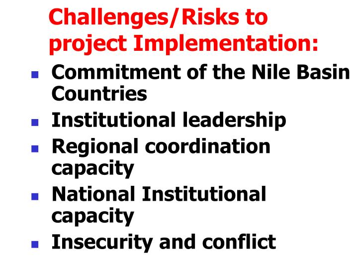 Challenges/Risks to project Implementation: