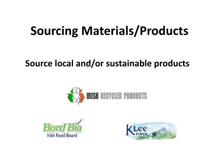 Sourcing Materials/Products