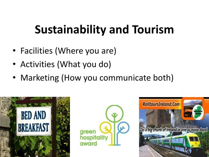 Sustainability and Tourism