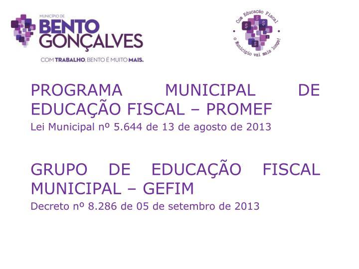 PROGRAMA MUNICIPAL DE EDUCAÇÃO FISCAL – PROMEF