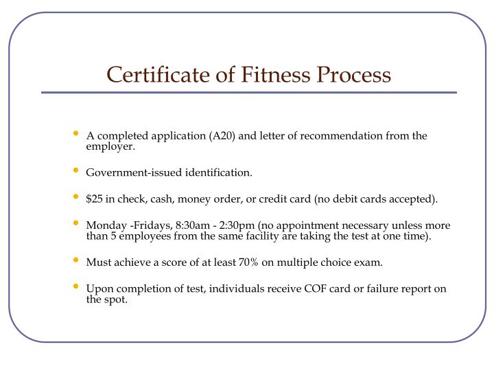 Certificate of Fitness Process