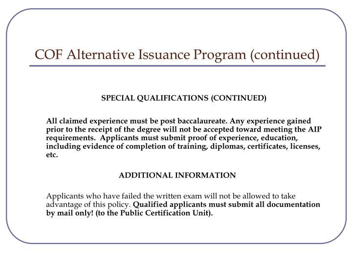 COF Alternative Issuance Program (continued)