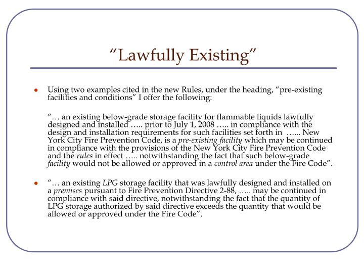 """Lawfully Existing"""