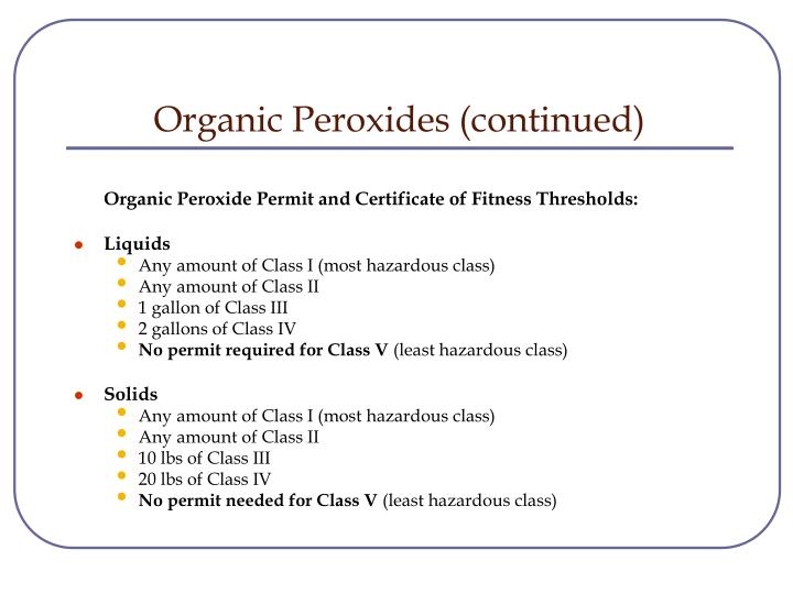 Organic Peroxides (continued)