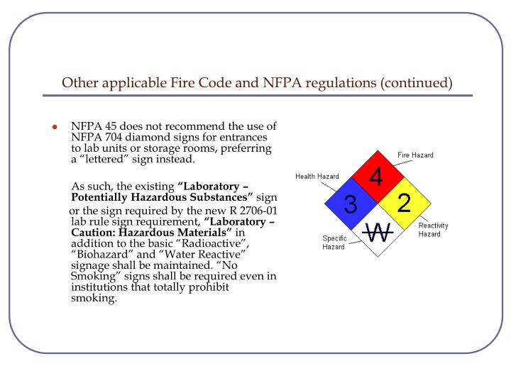 Other applicable Fire Code and NFPA regulations (continued)
