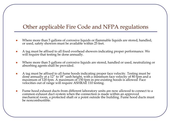 Other applicable Fire Code and NFPA regulations