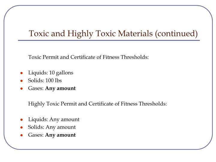 Toxic and Highly Toxic Materials (continued)
