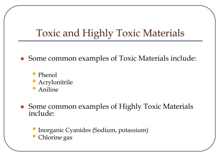 Toxic and Highly Toxic Materials