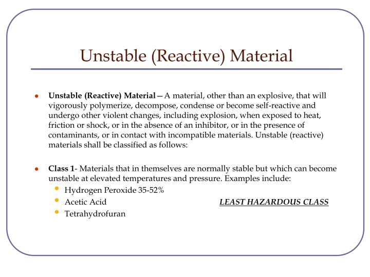 Unstable (Reactive) Material