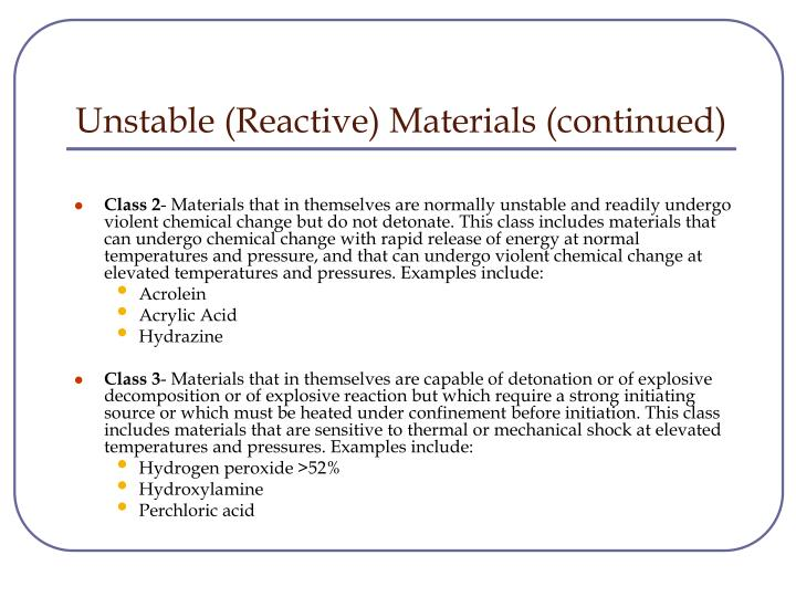 Unstable (Reactive) Materials (continued)