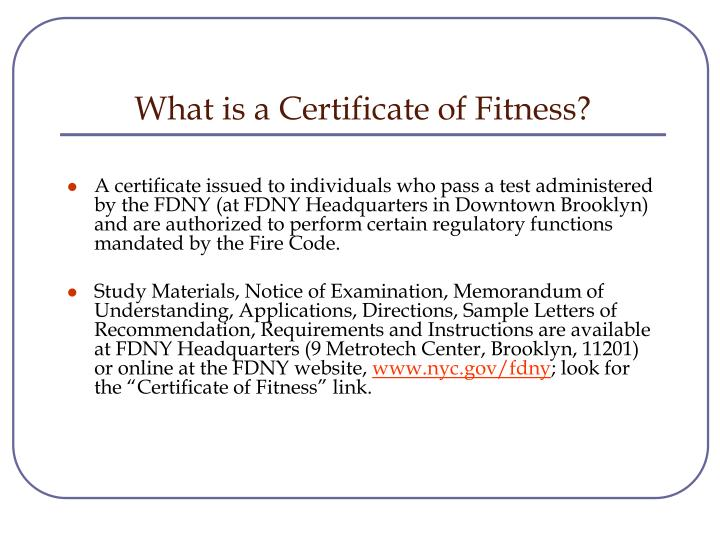 What is a Certificate of Fitness?