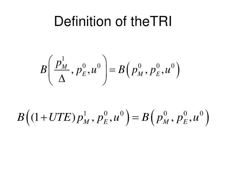 Definition of theTRI