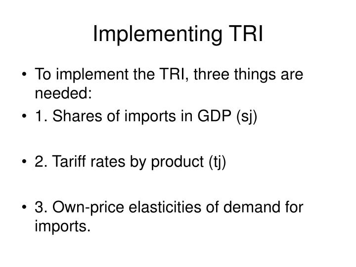 Implementing TRI