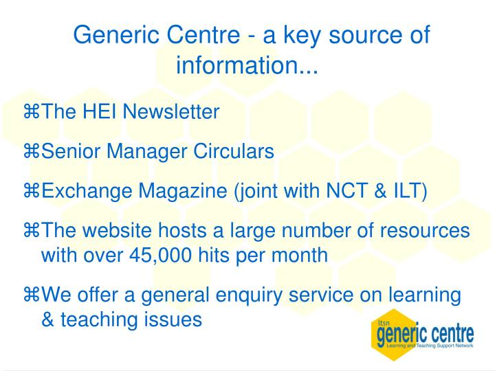 Generic Centre - a key source of information...